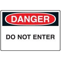 Admittance Signs - Danger Do Not Enter