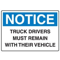 Traffic & Parking Signs - Notice Truck Drivers Must Remain With Their Vehicle