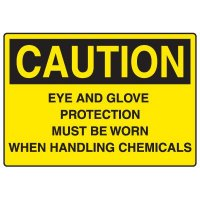 Chemical Hazard Signs - Eye And Glove Protection Must Be Worn