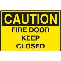 Door and Exit Signs - Caution Fire Door Keep Closed