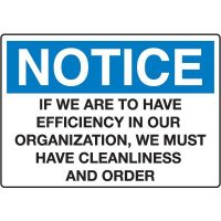 Housekeeping & Hygiene Signs - Notice If We Are To Have Efficiency In Our Organization