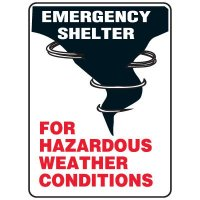 Emergency Shelter For Hazardous Weather Conditions Sign