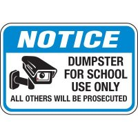 Dumpster For School Use Only Signs