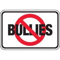 No Bullies Signs