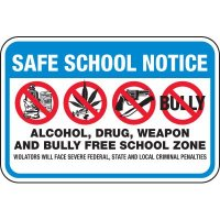 Safe School Notice Bully Free School Signs