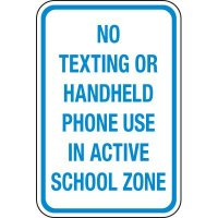 No Texting Or Handhelds in School Zone Signs
