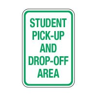 Student Pick-Up Drop-Off Area Only - School Parking Signs