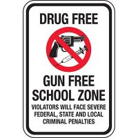 Drug Free Gun Free School Zone