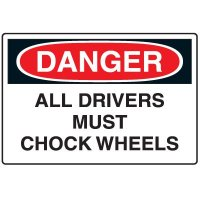 Danger All Drivers Must Chock Wheels - Disposable Plastic Corrugated Sign