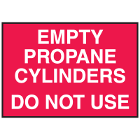 Cylinder Status Sign - Empty Propane Cylinders Do Not Use
