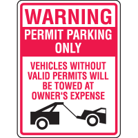 Parking Permit Signs - Towed at Owners Expense