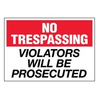 Ultra-Stick Signs - Violators Will Be Prosecuted