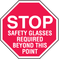 Stop Safety Glasses Required In Plant Traffic Stop Signs