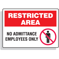 Restricted Area Signs - No Admittance Employees Only