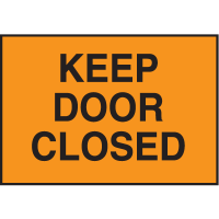 Facility Signs For Rough Surfaces - Keep Door Closed