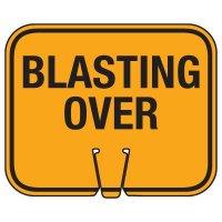 Blasting Cone Signs - Blasting Over