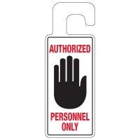 Door Knob Hangers - Authorized Personnel Only