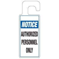 Door Knob Hangers - Notice Authorized Personnel
