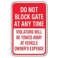 No Parking Signs - Do Not Block Gate Anytime