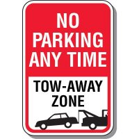 Tow Away Zone Signs - No Parking Any Time (With Graphic)