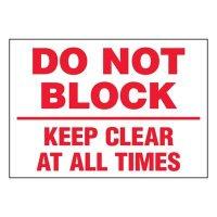 Ultra-Stick Signs - Do Not Block