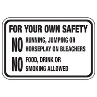 For Your Own Safety No Running - Athletic Facilities Signs