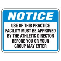 Use of this Practice Facility - Athletic Facilities Signs