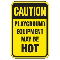 Playground Equipment May Be Hot - Playground Sign