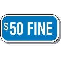 Add-On Handicap Parking Signs - $50 Fine