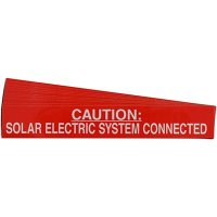 """Caution: Solar Electric System Connected"" Solar Warning Labels"