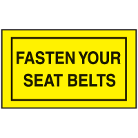 Instructional Labels - Fasten Your Seat Belts