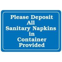 Restroom Signs - Please Deposit All Sanitary