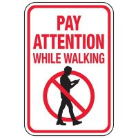Pay Attention While Walking - Pokemon Go Signs