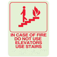 In Case Of Fire Do Not Use Elevators Use Stairs- Braille Signs