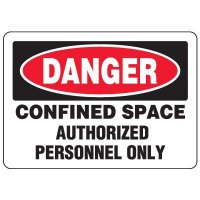 Eco-Friendly Danger Confined Space Authorized Personnel Only Signs