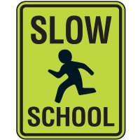 Fluorescent Pedestrian Signs - Slow School