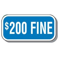 Add-On Handicap Parking Signs - $200 Fine