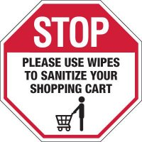 Stop Use Sanitizing Wipes Signs