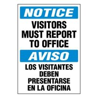 Ultra-Stick Signs - Notice Visitors Report To Office (Bilingual)