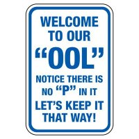 """Welcome To Our """"Ool"""" - Pool Signs"""
