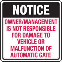 Automatic Gate Security Signs- Owner/Management