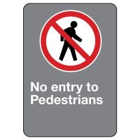 CSA Safety Sign - No Entry To Pedestrians
