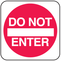 Do Not Enter In Plant Traffic Signs