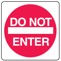 Private Property Signs - Do Not Enter