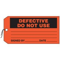 Production Control Tags - Defective Do Not Use