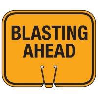 Blasting Cone Signs - Blasting Ahead