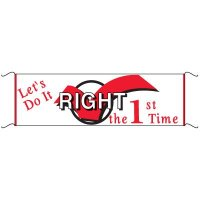 Safety Banners - Lets Do It Right The First Time