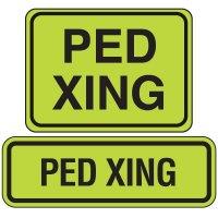 Fluorescent Pedestrian Signs - PED Xing