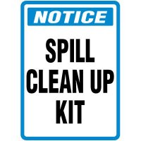 Spill Sign - Notice Spill Clean Up Kit