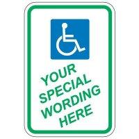 Semi-Custom Worded Handicap Parking Signs